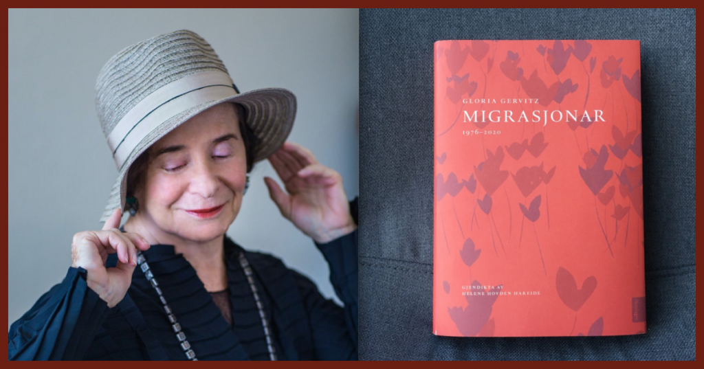 Gloria Gervitz Foto: Kevin M. Connors, Migrasjonar Omslagsfoto: Det norske Samlaget